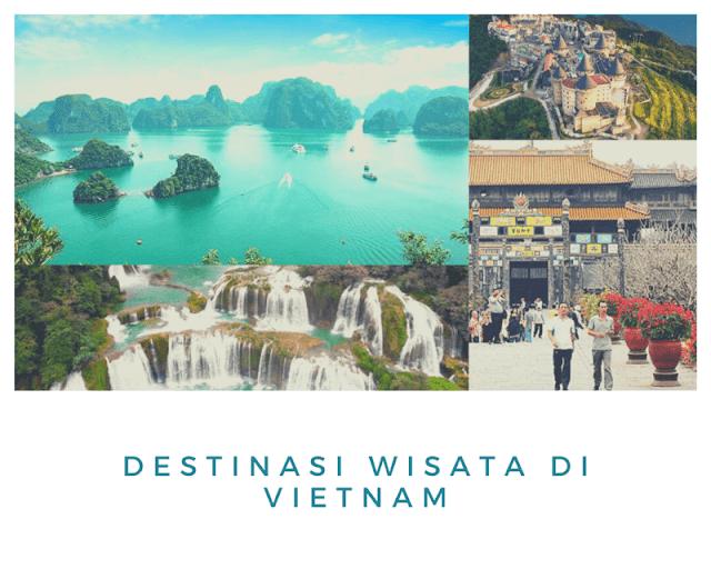 Tempat wisata di vietnam terbaik