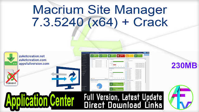 Macrium Site Manager 7.3.5240 (x64) + Crack