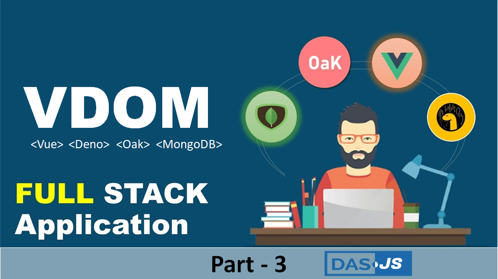 VDOM Stack (Vue Deno Oak MongoDB) CRUD example – Part 3