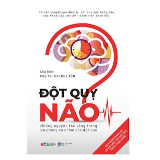 Đột Quỵ Não – Những Nguyên Tắc Vàng Trong Dự Phòng Và Chăm Sóc Đột Quỵ ebook PDF-EPUB-AWZ3-PRC-MOBI