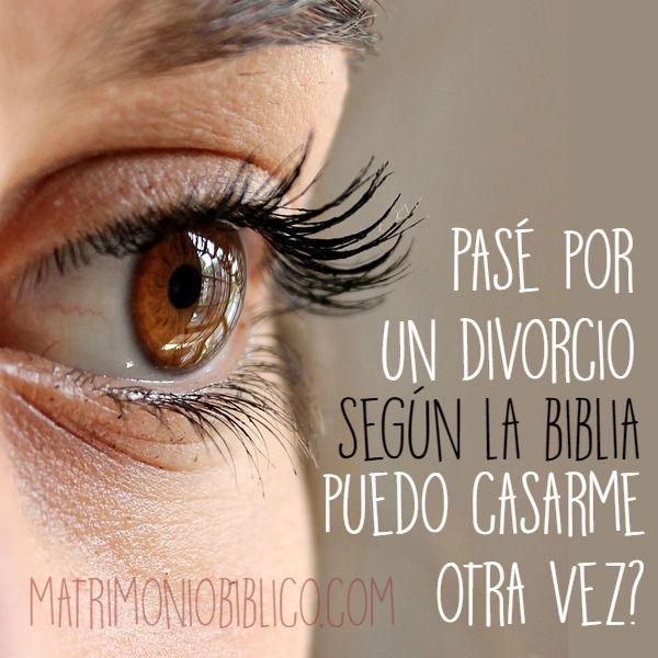 los divorciados pueden volver a casarse segun la biblia?