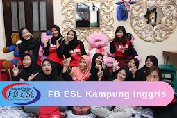 FB ESL Kampung Inggris Pare - Lembaga Kursus Bahasa Inggris