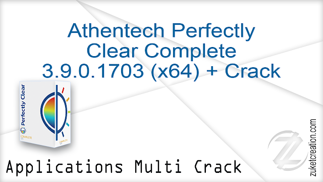 Athentech Perfectly Clear Complete 3.9.0.1703 (x64) + Crack