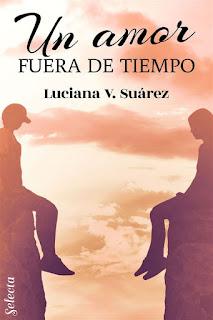 Un amor fuera de tiempo | Luciana V. Suárez | Selecta