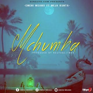 Audio | Cmeni msani ft Meja Kunta - Mchumba | Download Mp3