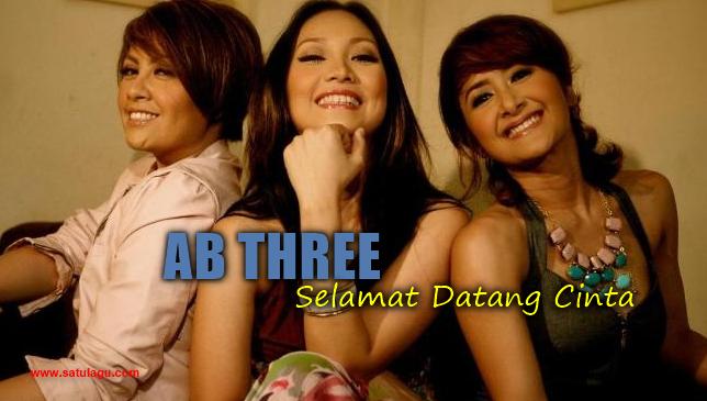 Kumpulan Lagu AB Three Mp3 Album Selamat Datang Cinta (2006) Rar, be3 selamat datang cinta, ab three lagu, ab three kerinduanku mp3, be3 nyanyian cintamu, ab three cintailah aku, ab three suaramu, be3 cintailah aku,