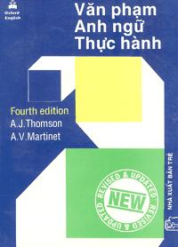 Văn Phạm Anh Ngữ Thực Hành - A. J. Thomson