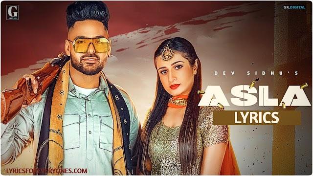 Asla Lyrics Dev Sidhu