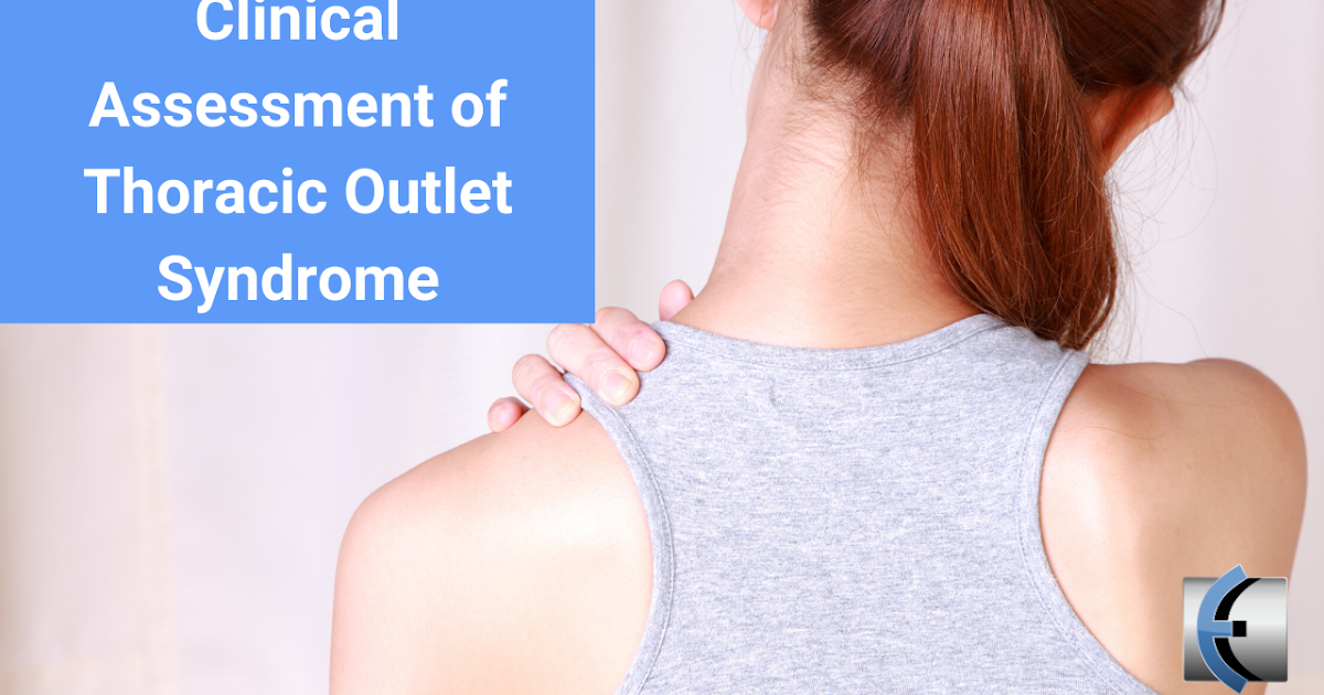 Photo of Clinical assessment of thoracic duct syndrome | Modern Manual Therapy Blog