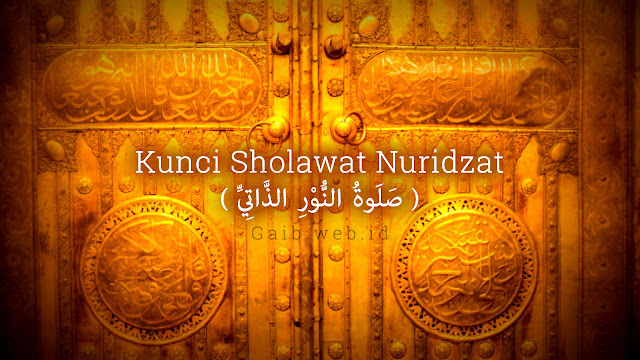 Kunci Sholawat Nuridzat