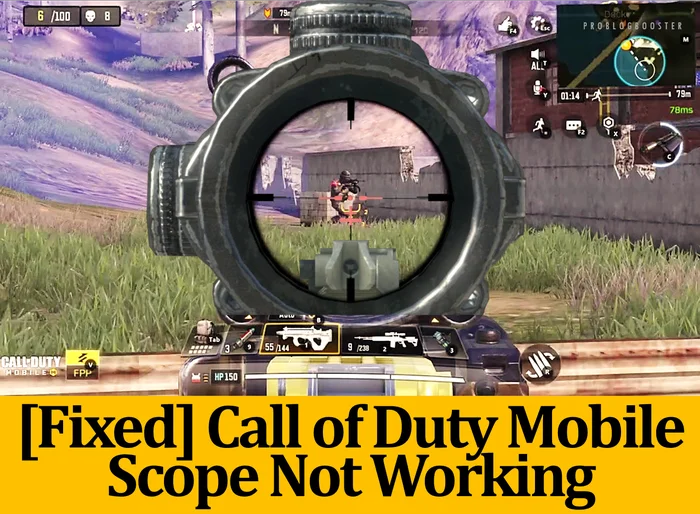 [Fixed] Call of Duty Mobile Scope Not Working