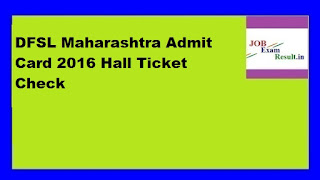 DFSL Maharashtra Admit Card 2016 Hall Ticket Check