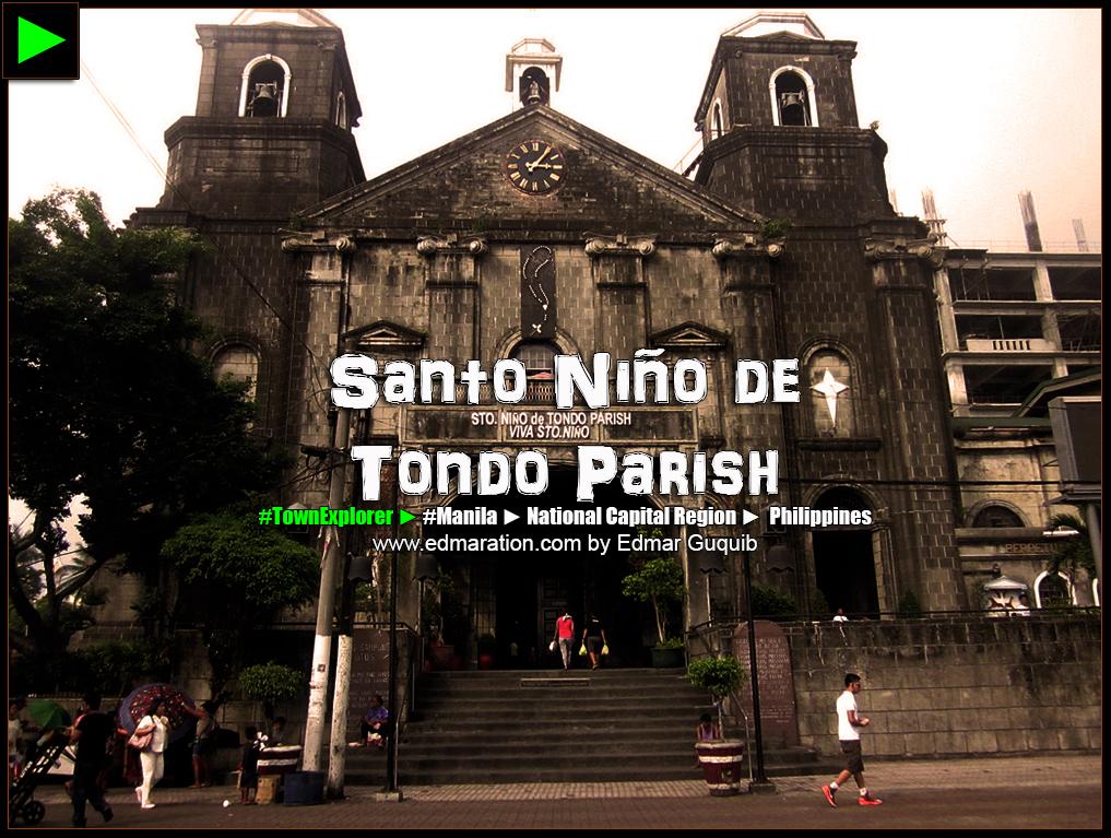TONDO CHURCH, MANILA