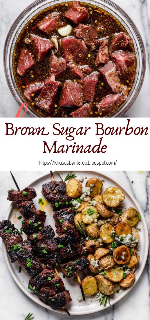 Brown Sugar Bourbon Marinade #dinnerrecipe #food