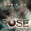 Cover Reveal for The Rose Society by Marie Lu