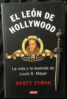 Portada del libro El león de Hollywood, de Scott Eyman