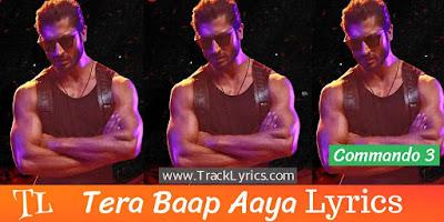 tera-baap-aaya-song-lyrics-commando-3