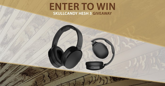 Skullcandy Hesh 3 Giveaway (Worth Over : $100)