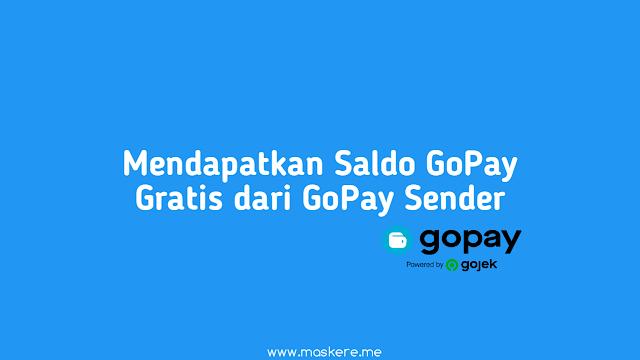 Cara Mendapatkan Saldo GoPay Gratis dari GoPay Sender