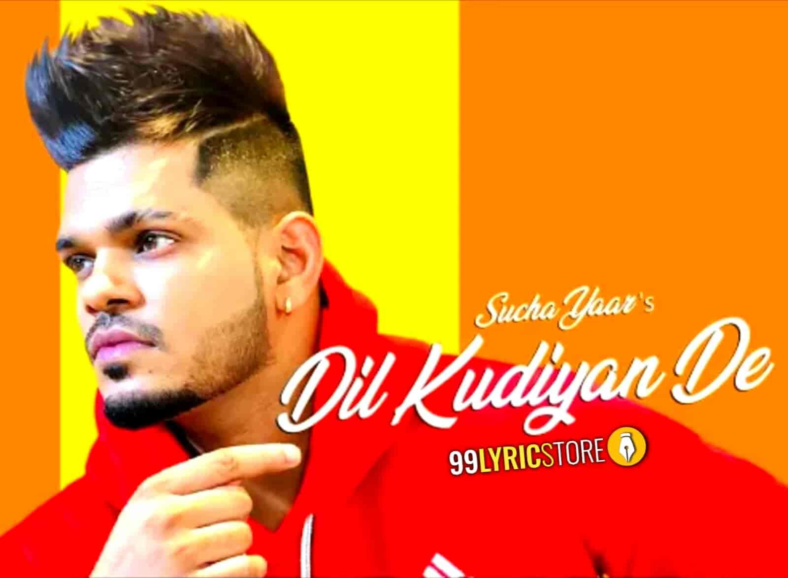 Dil Kudiyan De Song Image Sucha Yaar
