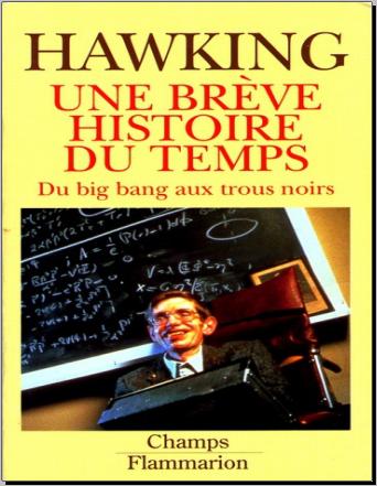 Livre : Une brève histoire du temps, Du Big Bang aux trous noirs - Stephen Hawking
