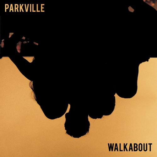 Parkville Unveil New Single 'Walkabout'