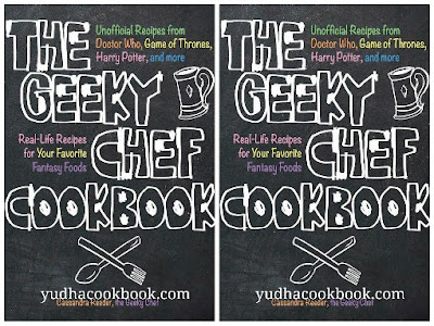 Download ebook The Geeky Chef Cookbook : Real-Life Recipes for Your Favorite Fantasy Foods - Unofficial Recipes from Doctor Who, Game of Thrones, Harry Potter, and more