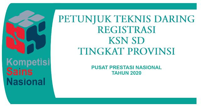 petunjuk teknis juknis registrasi pendaftaran ksn-p sd tahun 2020 tingkat provinsi daring online pdf tomatalikuang.com