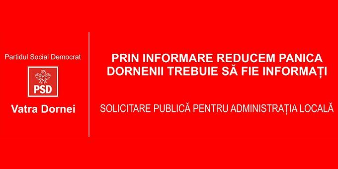 Organizația PSD Vatra Dornei solicită public Administrației Locale să comunice cu dornenii ... Este prezentat chiar și un model de comunicat