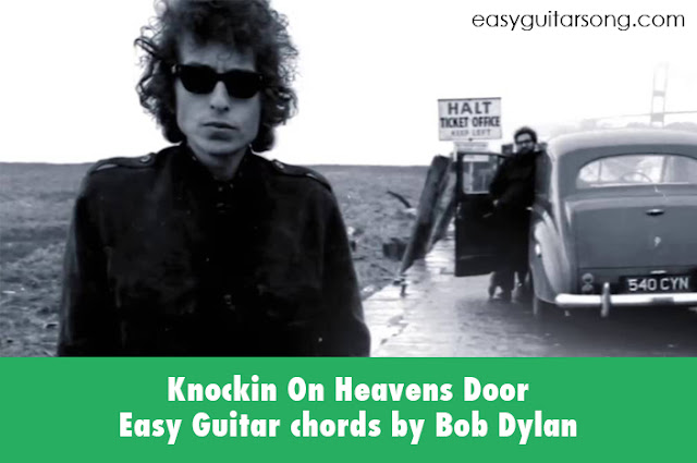 Konckin on Heavens Door Easy guitar chords by Bob Dylan | Easyguitarsong.com