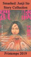 http://blog.mangaconseil.com/2018/07/a-paraitre-usa-smashed-junji-ito-story.html