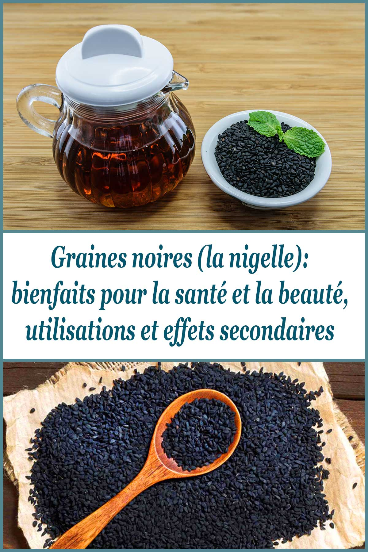 Graines noires (la nigelle): bienfaits pour la santé et la beauté, utilisations et effets secondaires