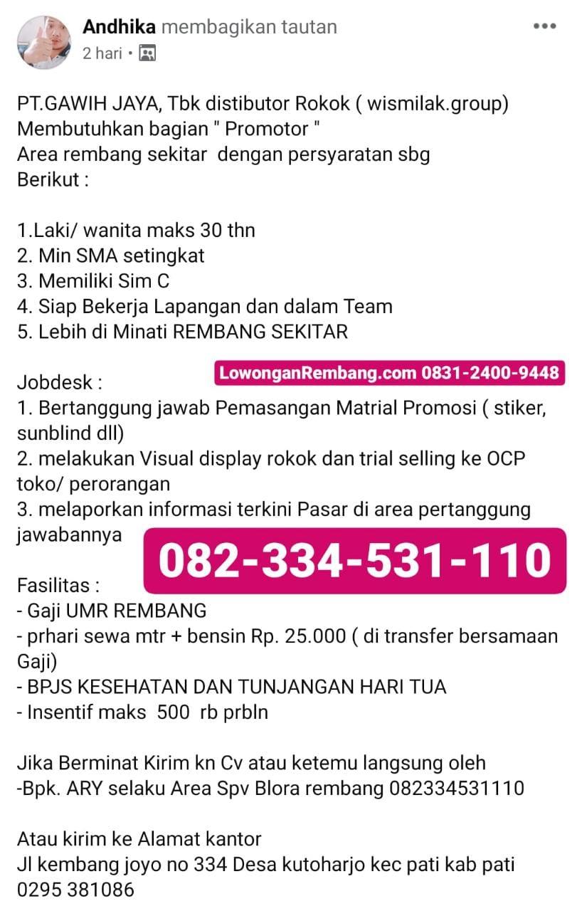 Lowongan Kerja Promotor Rokok Wismilak Area Rembang PT. Gawih Jaya Dapat UMR Tunjangan BPJS Insentif