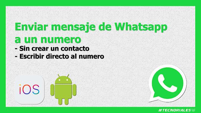 como enviar mensajes de whatsapp sin guardar el contacto