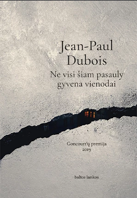 """Šiuo metu skaitau: Jean-Paul Dubois """"Ne visi šiam pasauly gyvena vienodai"""""""