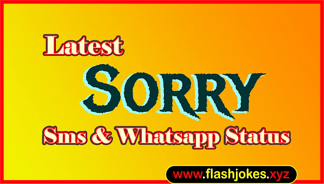 Latest Sorry Sms | New Sorry Whatsapp Status