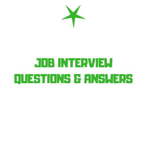 Answers To Tough Job Interview Questions - Section 2