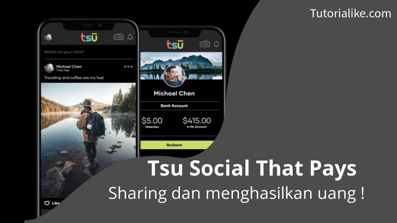 Tsū App, Platform Sosial Media Penghasil Uang ke Paypal