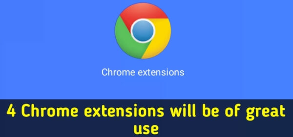 4_Chrome_extensions_will_be_of_great_use