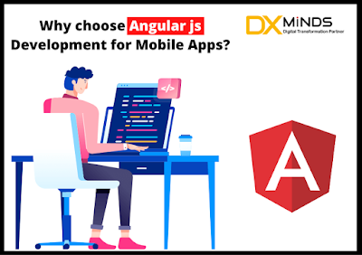 Why choose Angular js Development for Mobile Apps?
