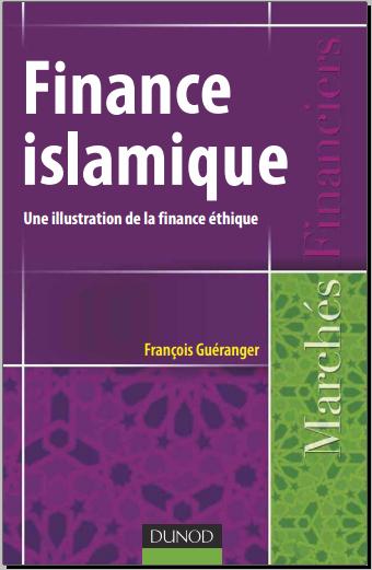 Livre : Finance islamique, Une illustration de la finance éthique - François Guéranger