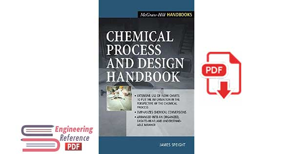 Chemical Process and Design Handbook by James G. Speight