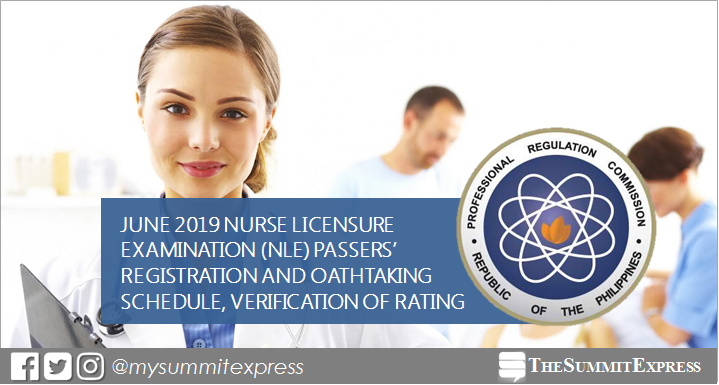 June 2019 NLE passers registration, oathtaking schedule and verification of rating