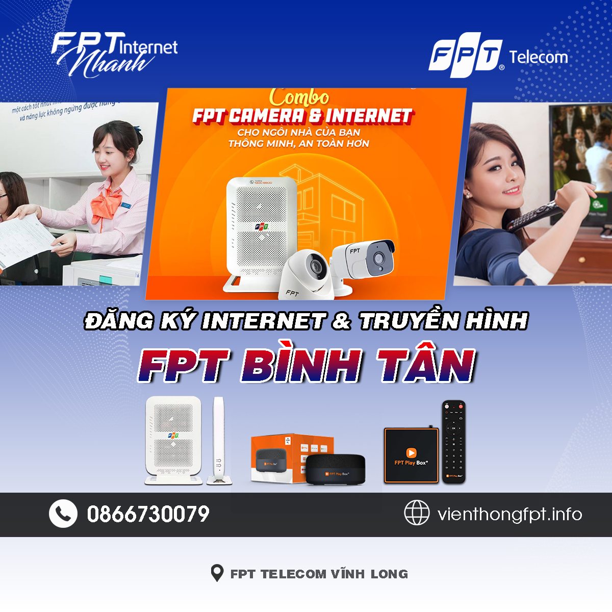 Tổng đài Chi nhánh FPT Bình Tân - Vĩnh Long