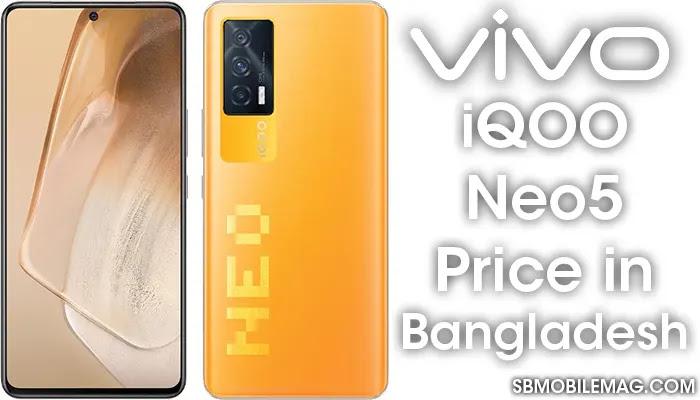 Vivo iQOO Neo5, Vivo iQOO Neo5 Price, Vivo iQOO Neo5 Price in Bangladesh
