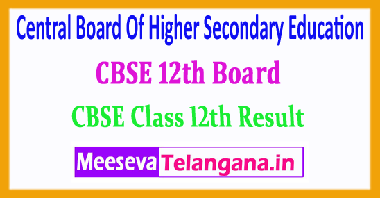 CBSE 12th Result Central Board Of Higher Secondary Education 2018 Results