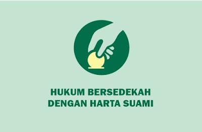 https://abusyuja.blogspot.com/2019/09/hukum-istri-bersedekah-dengan-harta-suami.html