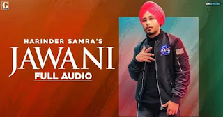 जवानी Jawani Lyrics in Hindi | Harinder Samra