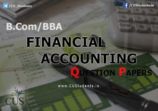 B.COM/BBA Financial Accounting Previous Question Papers