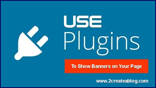 Use WordPress Plugins to Show Banners